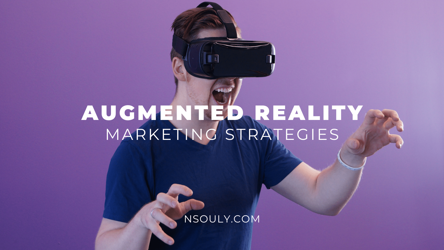 How to Use Augmented Reality Marketing Strategies to Boost Your Brand