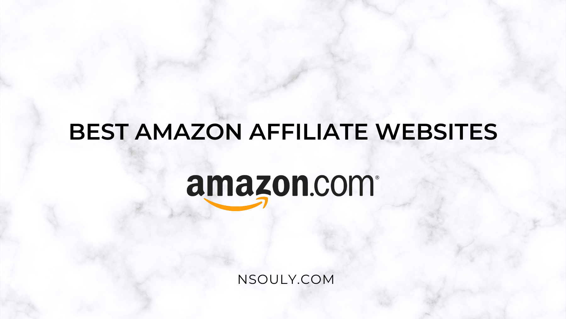 The Best Amazon Affiliate Websites and Their Incredible Strategies