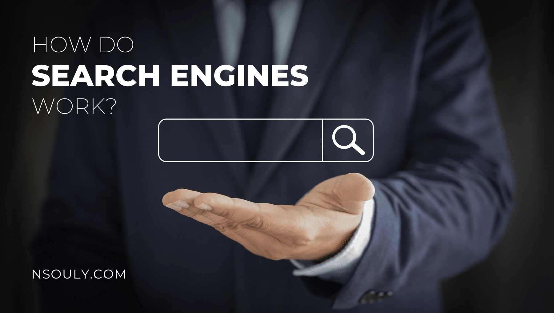 How Do Search Engines Work and What's Their Importance?