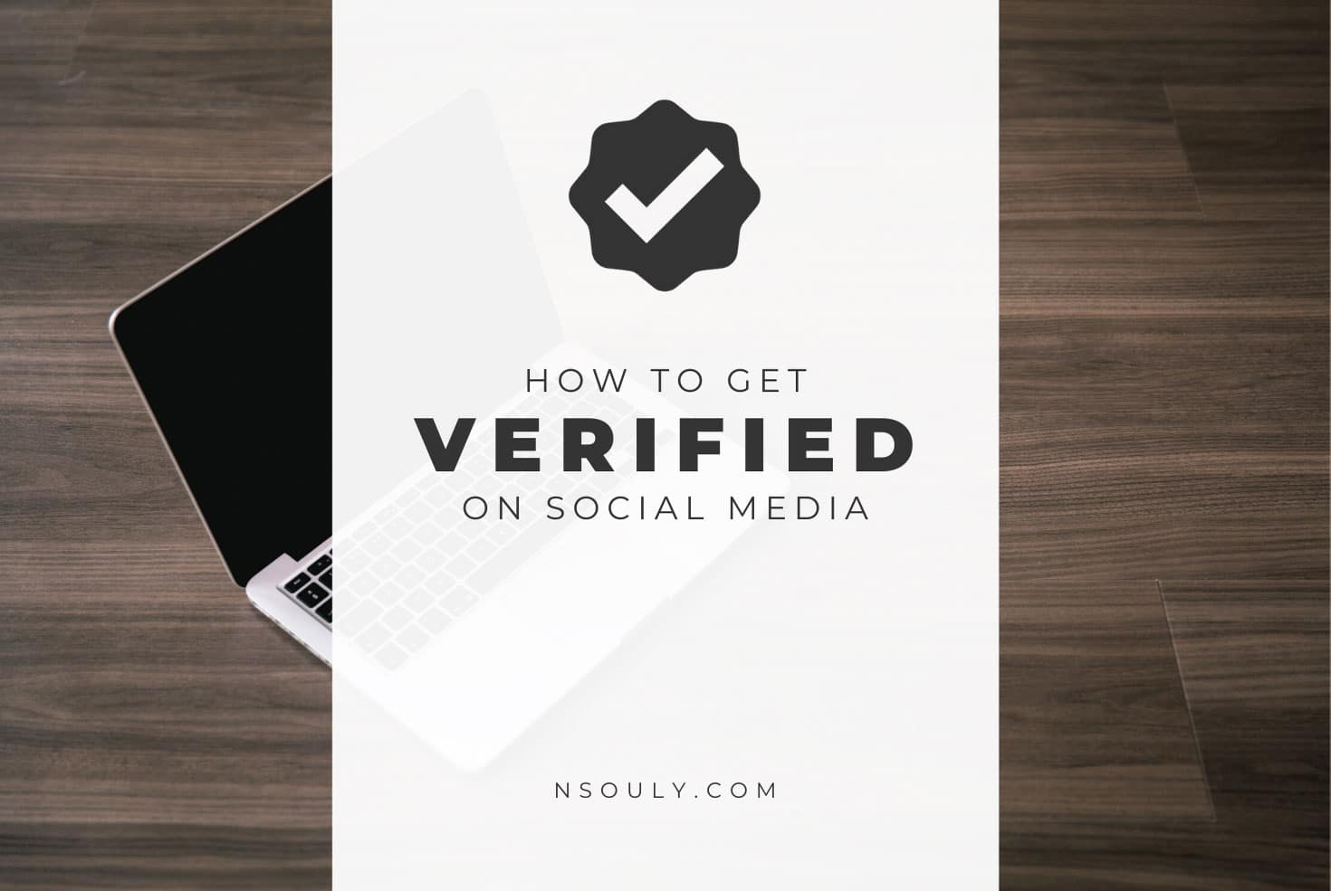 Social Media Verification: How To Get Verified on Social Media