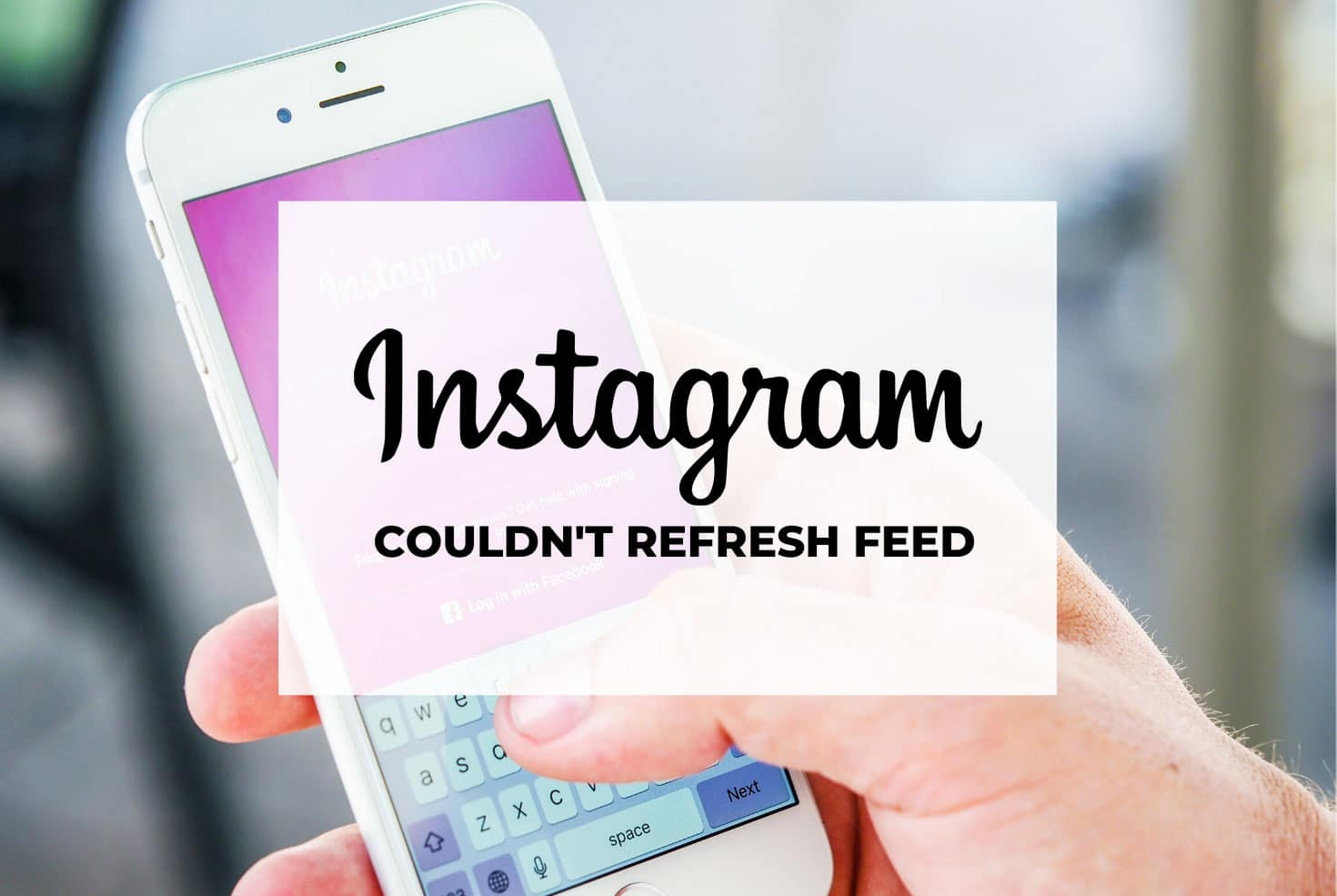 Instagram Couldn T Refresh Feed How To Fix Nsouly