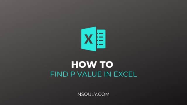 How To Find P Value In Excel: Step by Step
