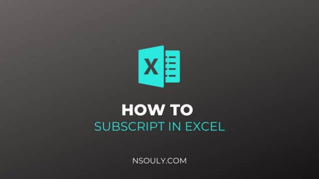 How To Subscript In Excel: 2 Simple Steps