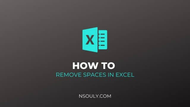 How to Remove Spaces in Excel?