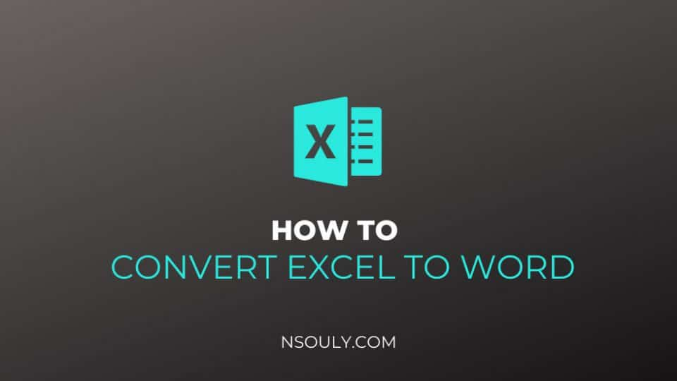How to Convert Excel Files to Word Documents: Easy Steps to Follow