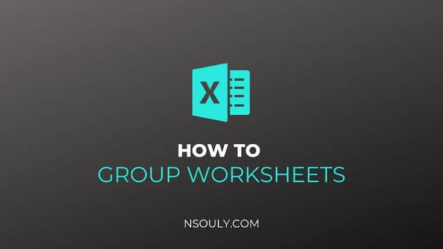 How To Group Worksheets in Microsoft Excel: Steps to Follow