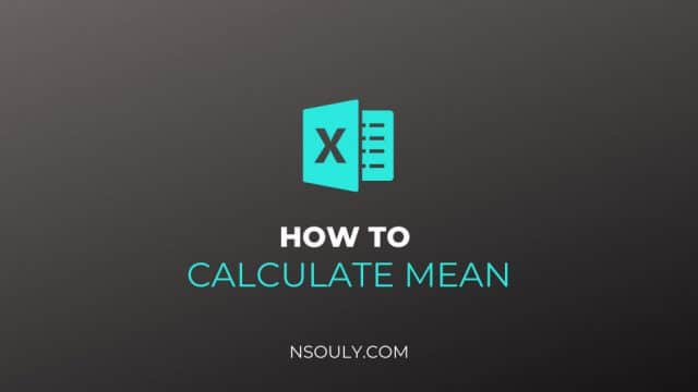 How to Calculate Mean in Excel?