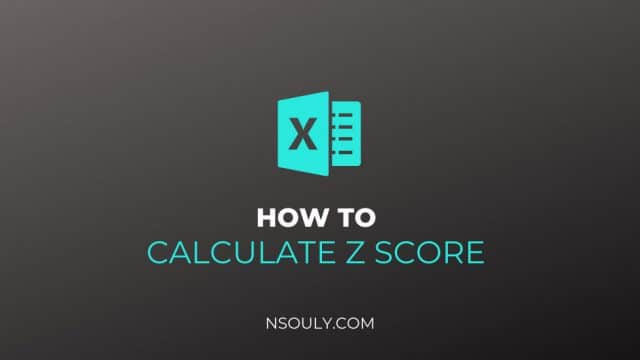 How To Calculate Z Score In Excel in 3 Steps!