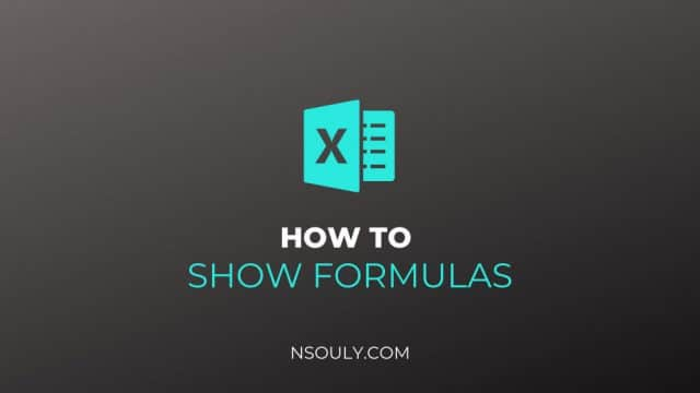 How to Show Formulas in Excel: Things to Know