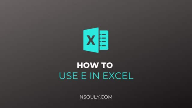 How to Use e in Excel
