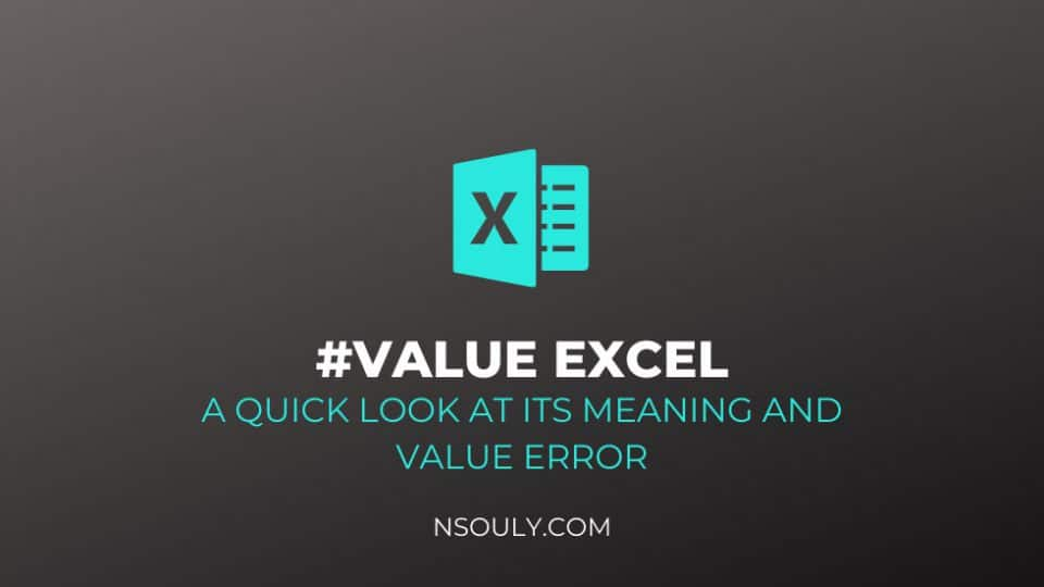 #Value Excel: A Quick Look At Its Meaning and Value Error