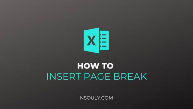 How to Insert a Page Break in Excel